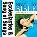 NIV Audio Bible, Pure Voice: Ecclesiastes and Song of Songs    Zondervan Bibles