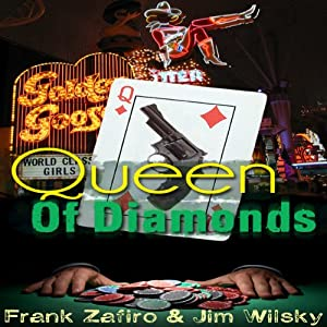 Queen of Diamonds | [Frank Zafiro, Jim Wilsky]