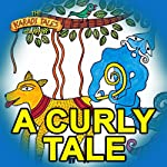 A Curly Tale | Vayu Naidu