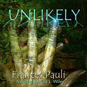 Unlikely: A Kingdoms Gone Story (Volume 1) Audiobook