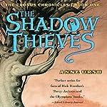 The Shadow Thieves: The Cronus Chronicles, Book 1 | Anne Ursu