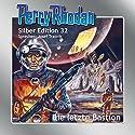 Die letzte Bastion (Perry Rhodan Silber Edition 32) Audiobook by Clark Darlton, Kurt Mahr, H. G. Ewers, William Voltz Narrated by Josef Tratnik