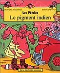 Le Pigment Indien