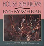 House Sparrows Everywhere (Nature Watch (Lerner))