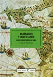img - for Naufragios Y Comentarios/ Shipwrecks and Commentaries (Relecturas Viajes) (Spanish Edition) book / textbook / text book