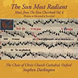 Music from The Eton Choirbook: The Sun Most Radiant, Vol. 4