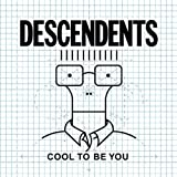Descendents Cool to Be You [VINYL]