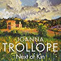 Next of Kin (       UNABRIDGED) by Joanna Trollope Narrated by Eleanor Bron