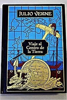 Viaje al centro de la tierra: Verne Julio: 9788467414455: Amazon.com