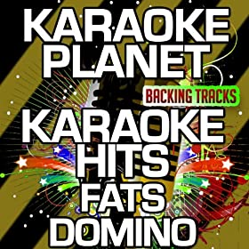 I Hear You Knockin' (Karaoke Version) (Originally Performed By Fats Domino)