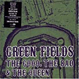 The Good The Bad & The Queen Green Fields