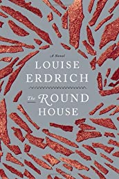 Round House, The: A Novel