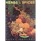 The Complete Book of Herbs and Spicesby Sarah Garland