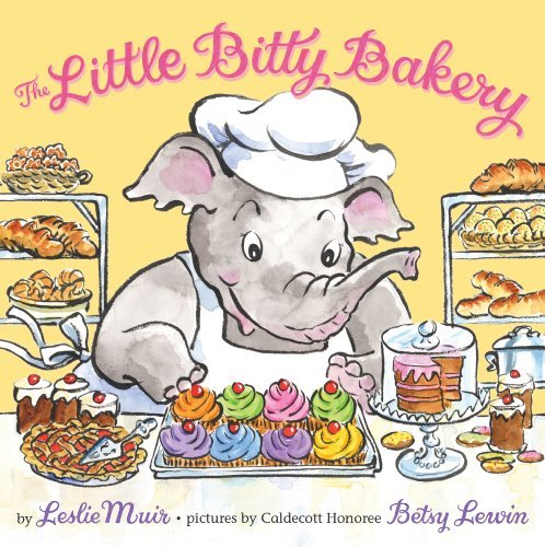 The Little Bitty Bakery by Leslie Muir (2011-08-30) (Little Bitty Bakery compare prices)