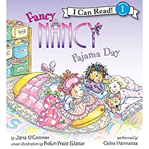 Fancy Nancy: Pajama Day Audiobook