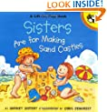 Sisters are for Making Sandcastles (Picture Puffins)