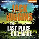 The Last Place God Made Audiobook by Jack Higgins Narrated by Michael Page