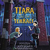 The Tiara on the Terrace | Kristen Kittscher