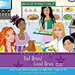 Bad News/Good News: Beacon Street Girls #2 | Annie Bryant