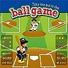Take me out to the ball game~���́E�E�ꏏ�Ɋςɍs���������X�B���肢���܂�! ~(���Y�����A)(DVD�t)