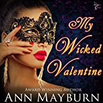 My Wicked Valentine (Club Wicked Book 1) | Ann Mayburn
