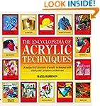 The Encyclopedia of Acrylic Technique...