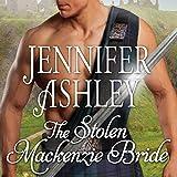 The Stolen Mackenzie Bride: Highland Pleasures, Book 8