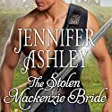 The Stolen Mackenzie Bride: Highland Pleasures, Book 8 (       UNABRIDGED) by Jennifer Ashley Narrated by Angela Dawe