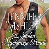 The Stolen Mackenzie Bride: Highland Pleasures, Book 8 | Jennifer Ashley