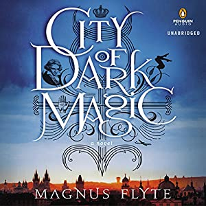 City of Dark Magic Audiobook