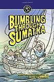 Bumbling Through Sumatra