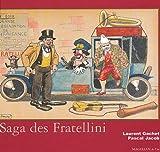 echange, troc Laurent Gachet, Pascal Jacob - La saga des Fratellini