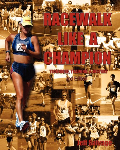 Race Walk Like A Champion: Second Edition