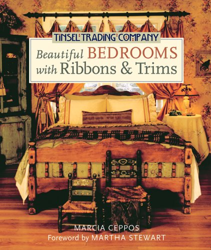 Tinsel Trading Company Beautiful Bedrooms with Ribbons & Trims, Marcia Ceppos