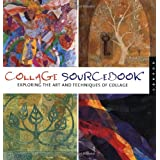 Collage Sourcebook: Exploring the Art and Technique of Collageby Rockport Publishers