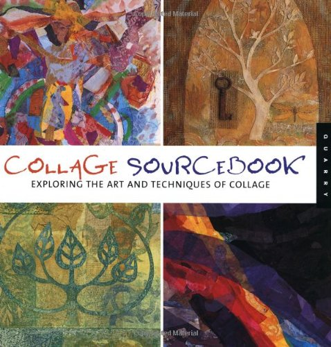 Collage Sourcebook: Exploring the Art and Technique of Collage PDF