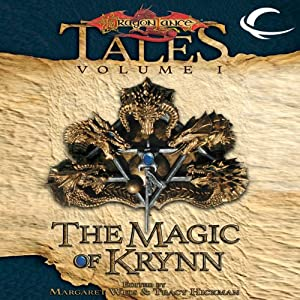The Magic of Krynn: Dragonlance Tales, Vol. 1 | [Margaret Weis (editor), Tracy Hickman (editor)]