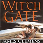 Wit'ch Gate: The Banned and the Banished, Book 4 | James Clemens