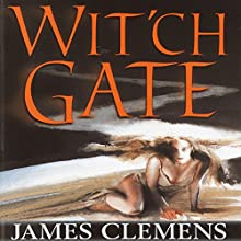 Wit'ch Gate: The Banned and the Banished, Book 4 (       UNABRIDGED) by James Clemens Narrated by Jennifer Van Dyck, Kevin Pariseau