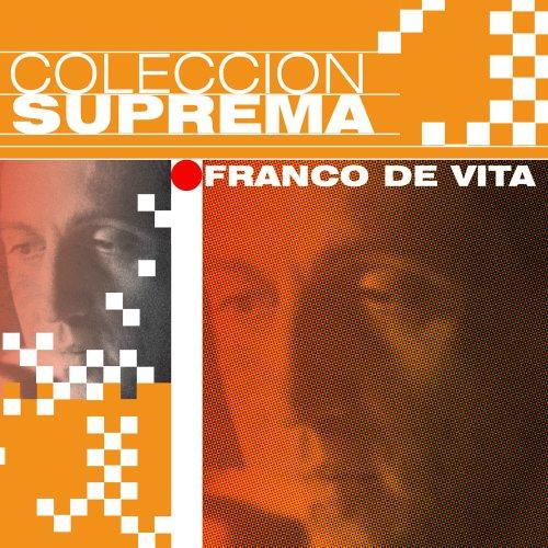 Franco De Vita - Coleccion Suprema - Zortam Music