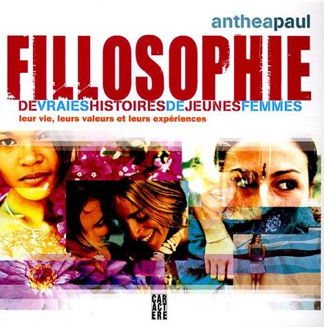 Fillosophie : De vraies histoires de jeunes femmes