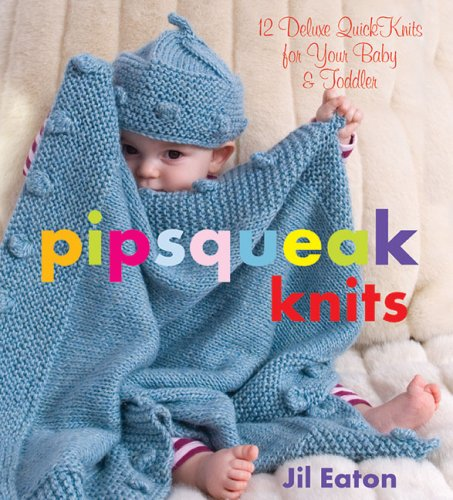 pipsqueak-knits-deluxe-quick-knits-for-your-babies-toddlers