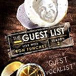 Ep. 8: Guest Vocalist | Ron Funches,Myq Kaplan,David Gborie,Jim Tews,Giulia Rozzi,Steve Gillespie,Irene Tu