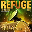 Lost in the Echo: Refuge, Book 3 (       UNABRIDGED) by Jeremy Bishop, Robert Swartwood Narrated by Jeffrey Kafer