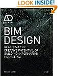 BIM Design: Realising the Creative Po...