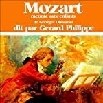 Mozart raconté aux enfants | Georges Duhamel