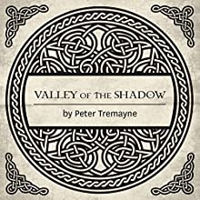 Valley of the Shadow: A Sister Fidelma Mystery of Ancient Ireland (       UNABRIDGED) by Peter Tremayne Narrated by Caroline Lennon