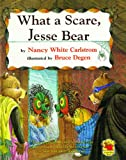 img - for What A Scare, Jesse Bear book / textbook / text book