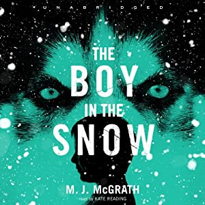 The Boy in the Snow: An Edie Kiglatuk Mystery, Book 2 | [M. J. McGrath]