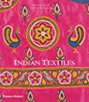 Indian Textiles: With 475 Illustratio...